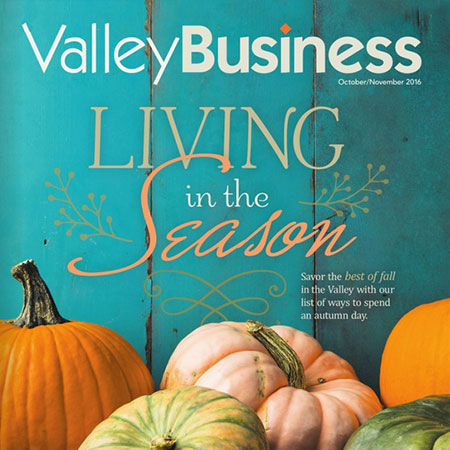 Valley Business - Living in the Season